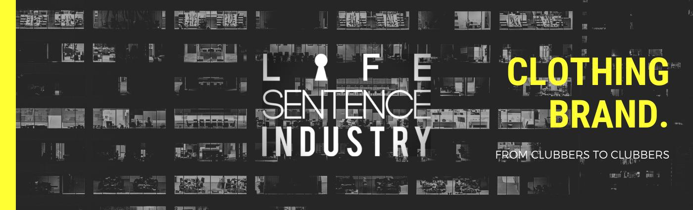 Banner Life Sentence Industry